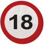 """20 serviettes rondes """"Panneau de limitation de vitesse 18 ans"""" 15,5 cm"""