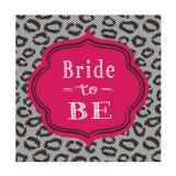 """16 serviettes """"Bride to be"""""""