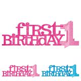 "Déco de table ""First Birthday"" 35,5 cm"